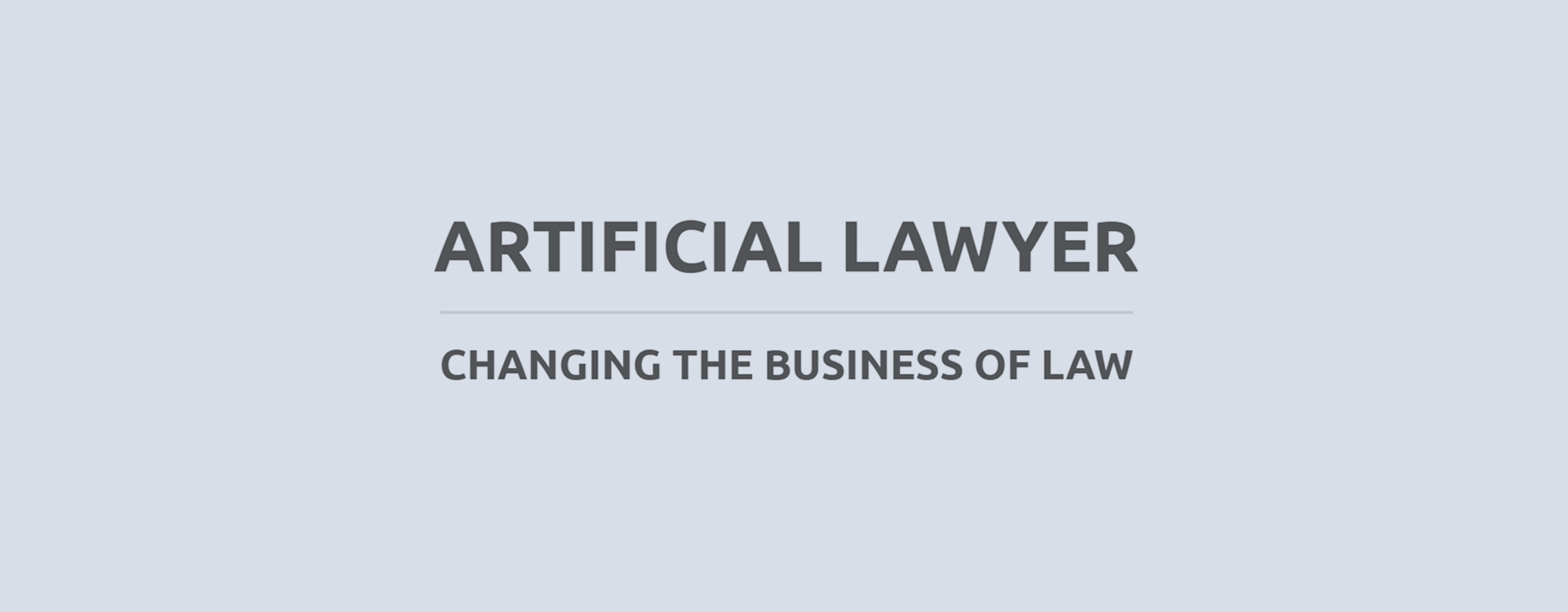 Artificial Lawyer - Changing the Business of Law