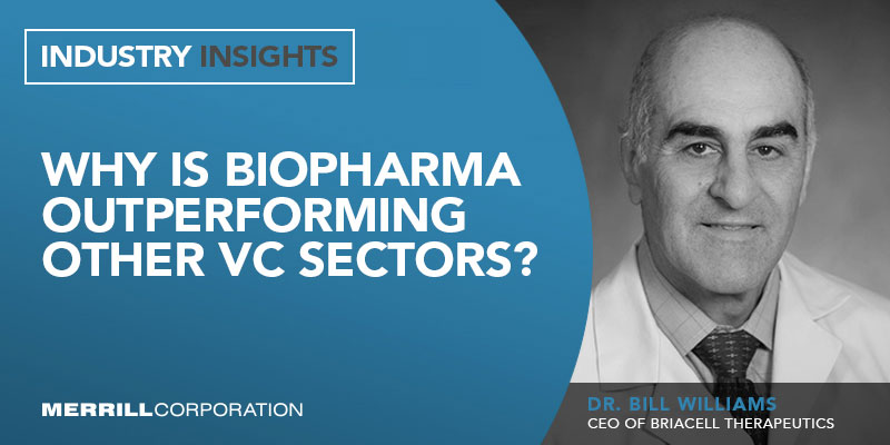 Dr. Bill Williams: Why is biopharma outperforming other vc sectors banner